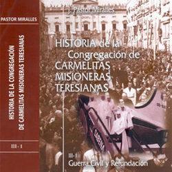 HISTORIA de las CARMELITAS MISIONERAS TERESIANAS